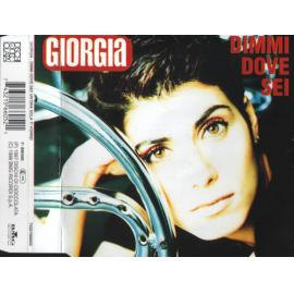 Dimmi Dove Sei - Giorgia