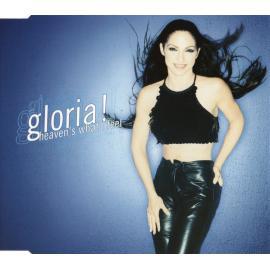 Heaven's What I Feel - Gloria Estefan