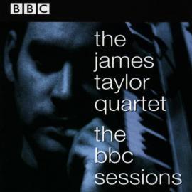 The BBC Sessions - The James Taylor Quartet
