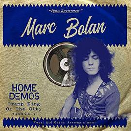 Home Demos: Tramp King Of The City Volume 2 - Marc Bolan