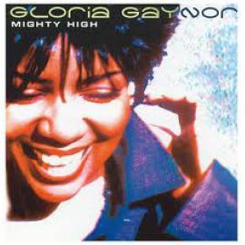 Mighty High - Gloria Gaynor