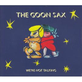 We're Not Talking - The Goon Sax