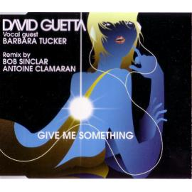 Give Me Something - David Guetta