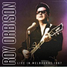 Live In Melbourne 1967 - Roy Orbison