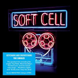 Keychains And Snowstorms - The Singles - Soft Cell