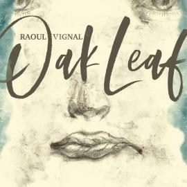 Oak Leaf - Raoul Vignal