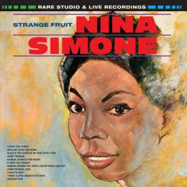 Strange Fruit, Rare Studio & Live Recordings - Nina Simone