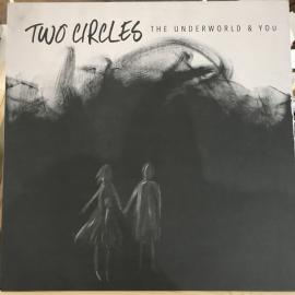 The Underworld & You - Two Circles