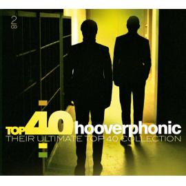 Top 40 Hooverphonic (Their Ultimate Top 40 Collection) - Hooverphonic