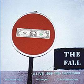 Live At Doornroosje, Nijmegen 1999 - The Fall