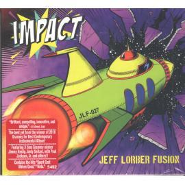 Impact - The Jeff Lorber Fusion