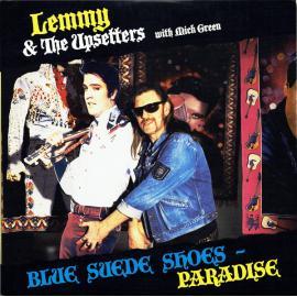 Blue Suede Shoes / Paradise - Lemmy & The Upsetters