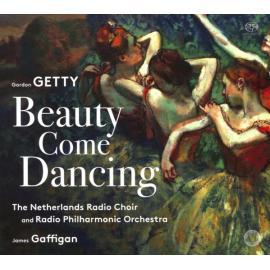 Beauty Come Dancing - Gordon Getty