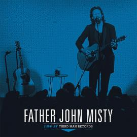 Live At Third Man Records - Father John Misty