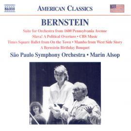 1600 Pennsylvania Avenue Suite / Slava! / CBS Music / A Bernstein Birthday Bouquet - Leonard Bernstein