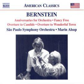 Anniversaries / Fancy Free Suite / Candide Overture / Wonderful Town Overture - Leonard Bernstein