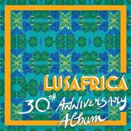 Lusafrica 30th Anniversary Album - Various Production