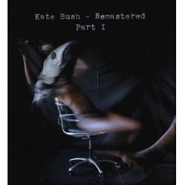 Remastered Part I - Kate Bush