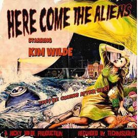 Here Come The Aliens - Kim Wilde