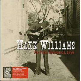 The First Recordings, 1938 - Hank Williams