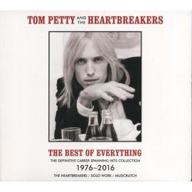 The Best Of Everything (The Definitive Career Spanning Hits Collection 1976-2016) - Tom Petty And The Heartbreakers