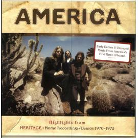 Highlights From Heritage: Home Recordings/Demos 1970-1973 - America