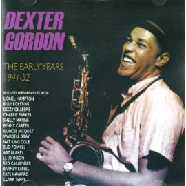 The Early Years 1941-52 - Dexter Gordon