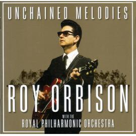 Unchained Melodies - Roy Orbison