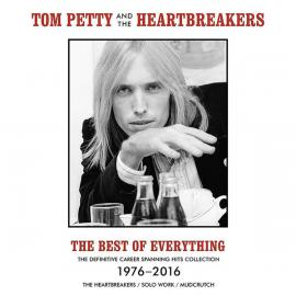 The Best Of Everything - Tom Petty And The Heartbreakers
