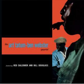 The Art Tatum - Ben Webster Quartet - Art Tatum
