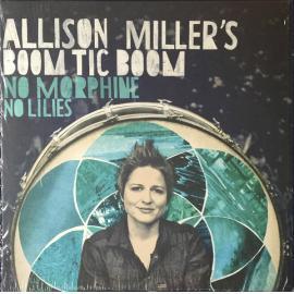 No Morphine No Lilies - Allison Miller's Boom Tic Boom