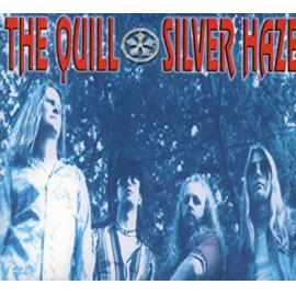 Silver Haze - The Quill