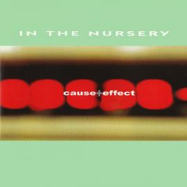 Cause + Effect - In The Nursery