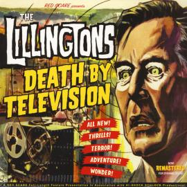 Death By Television - The Lillingtons