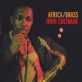 Africa / Brass - The John Coltrane Quartet