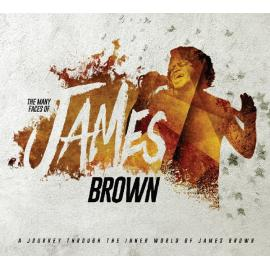 The Many Faces Of James Brown - James Brown