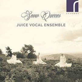 Snow Queens - Juice Vocal Ensemble