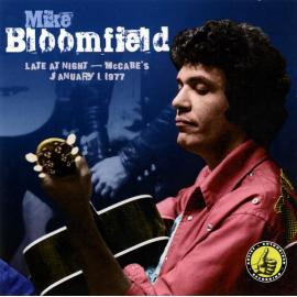 Late At Night - McCabe's January 1, 1977 - Mike Bloomfield