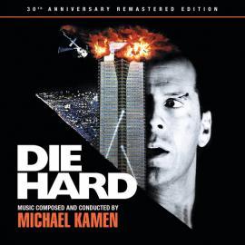 Die Hard (30th Anniversary Remastered Edition) - Michael Kamen