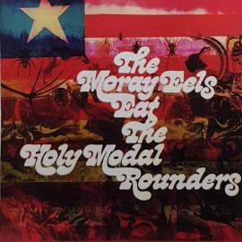The Moray Eels Eat The Holy Modal Rounders - The Holy Modal Rounders