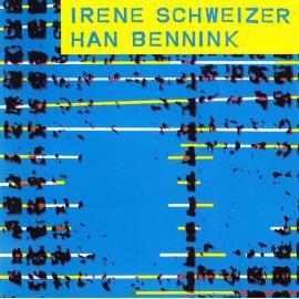 Irène Schweizer & Han Bennink - Irene Schweizer