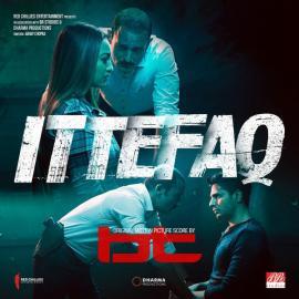 Ittefaq (Original Motion Picture Score) - BT