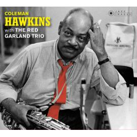 With The Red Garland Trio - Coleman Hawkins