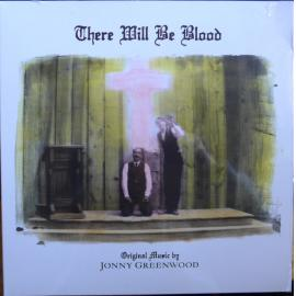 There Will Be Blood - Jonny Greenwood