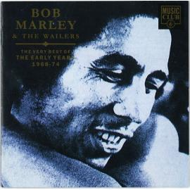 The Very Best Of The Early Years 1968-74 - Bob Marley & The Wailers
