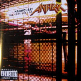 Madhouse: The Very Best Of Anthrax - Anthrax