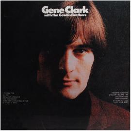 Gene Clark With The Gosdin Brothers - Gene Clark