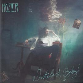 Wasteland, Baby! - Hozier