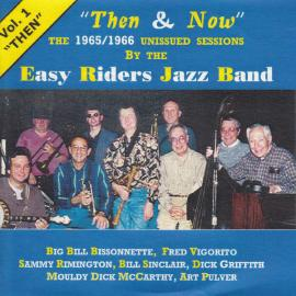 Then And Now  Vol. 1 'Then' - The Easy Riders Jazz Band
