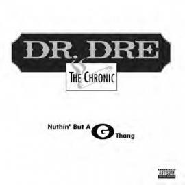 Nuthin' But A G Thang - Dr. Dre